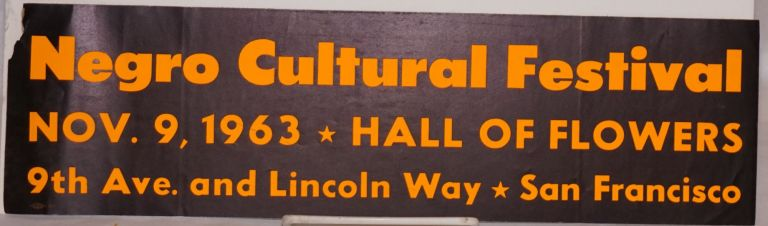 Negro cultural festival; Nov. 9, 1963, Hall of Flowers, 9th Ave. and Lincoln Way. Bumper sticker.