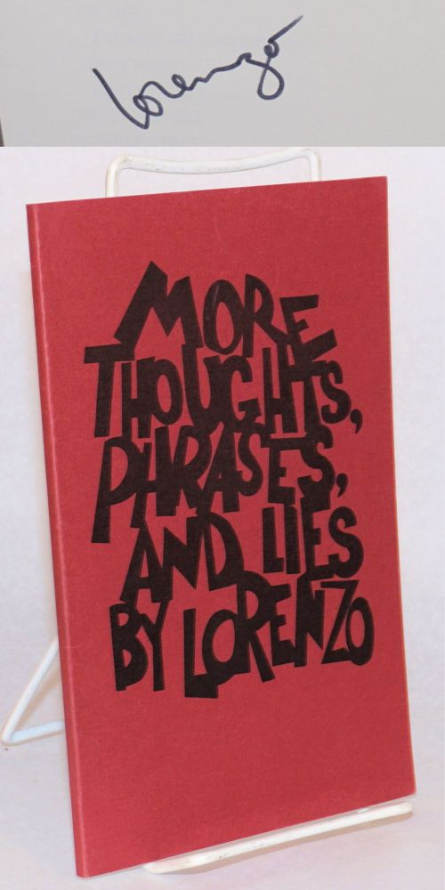 More thoughts, phrases, and lies. Lorenzo.