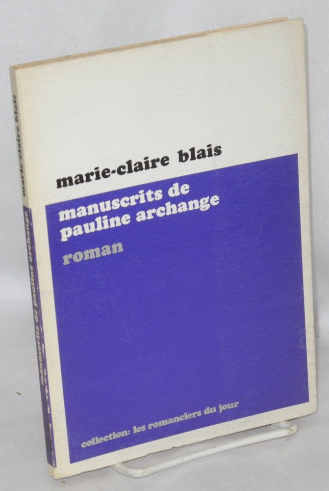 The manuscrits of Pauline Archange. Marie-Claire Blais.
