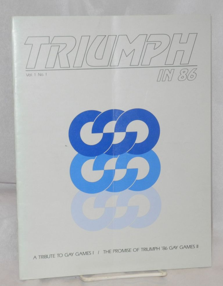Triumph in 86; vol. 1, no. 1, January 1984. Dr. Tom Waddell.