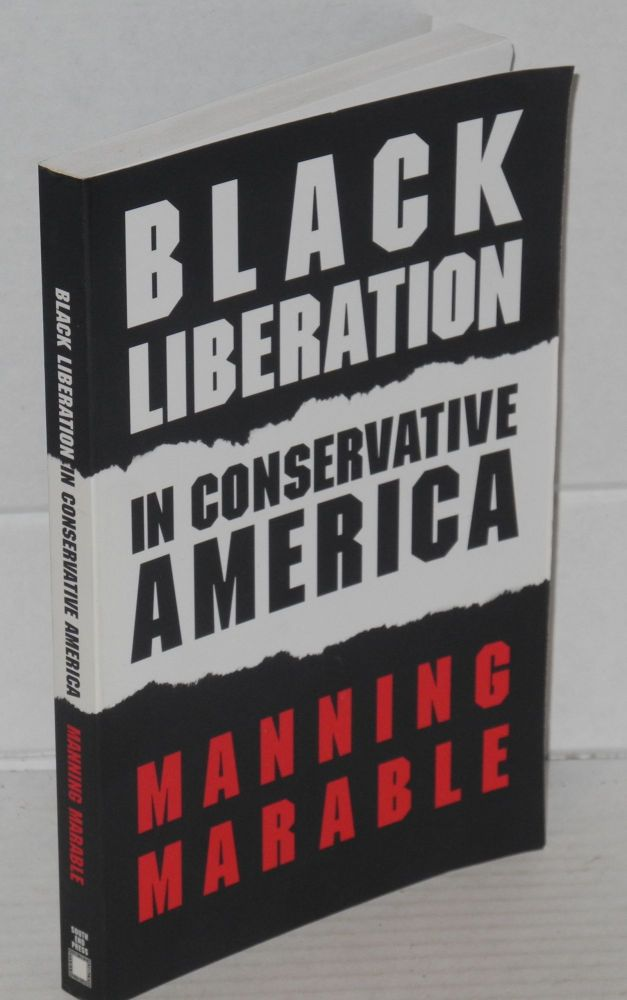 Black liberation in conservative America. Manning Marable.