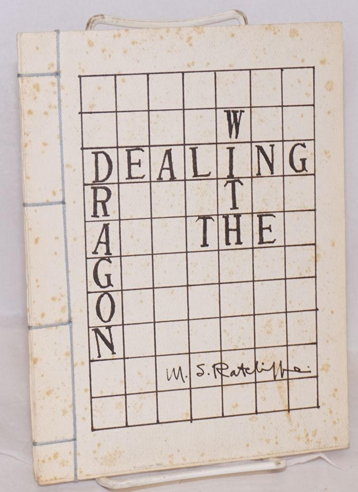 Dealing with the Dragon. Michael Stewart Ratcliffe.