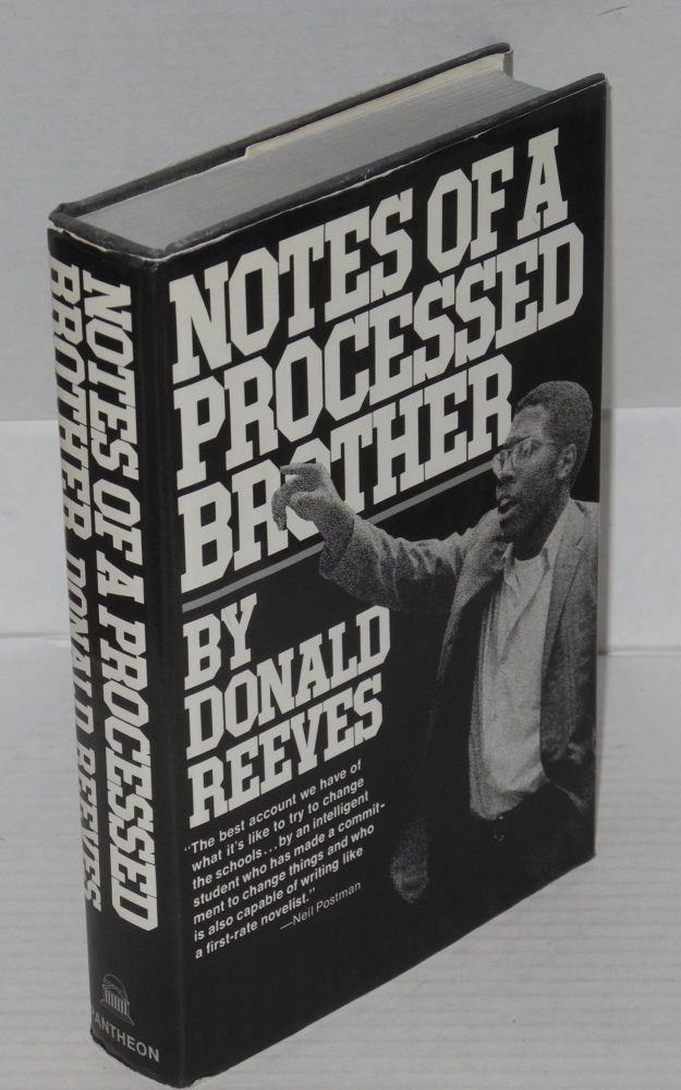 Notes of a processed brother. Donald Reeves.