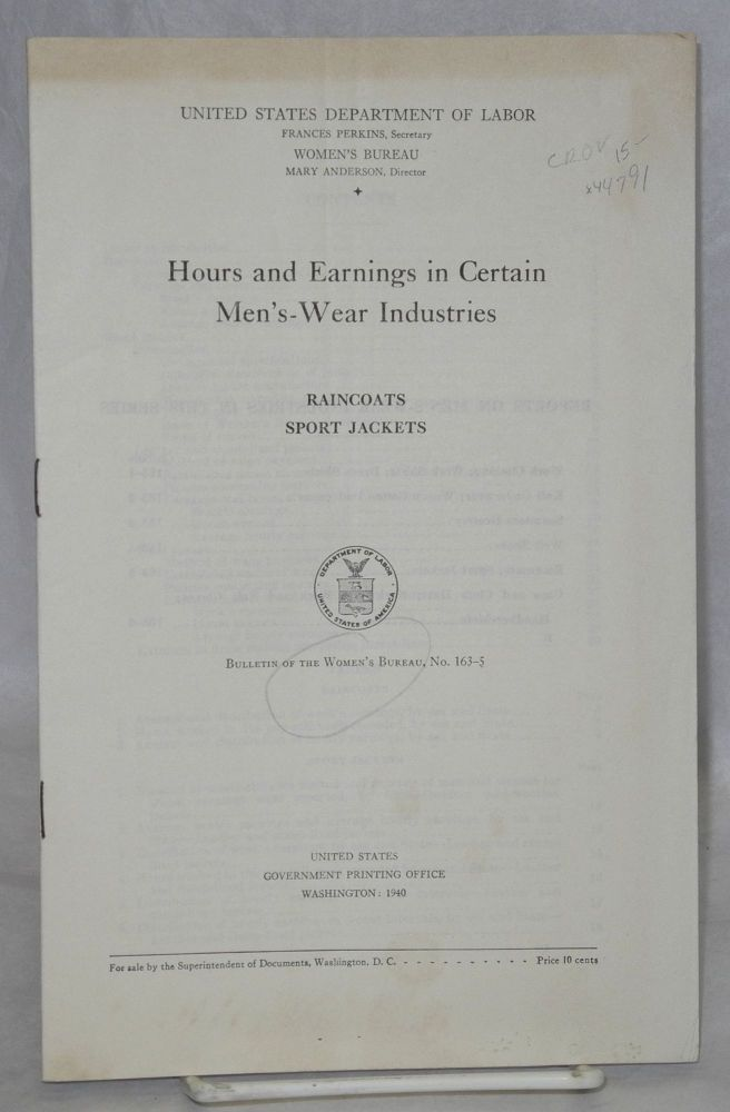 Hours and earnings in certain men's-wear industries; raincoats, sport jackets. United States Department of Labor. Women's Bureau.