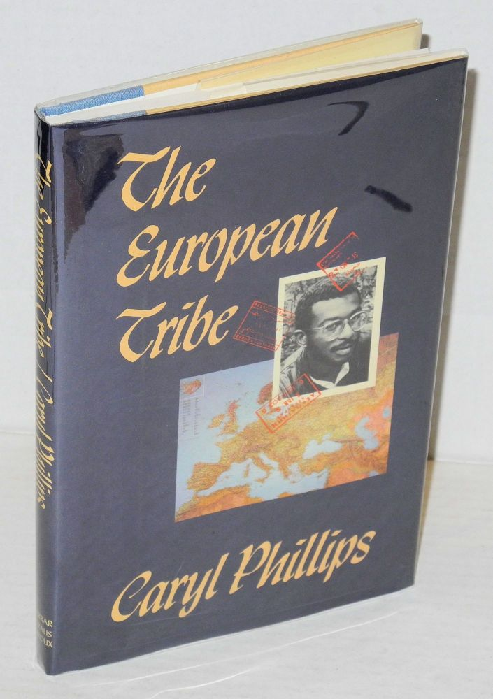 The European tribe. Caryl Phillips.