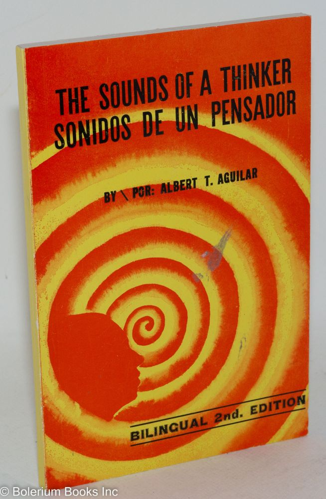 The sounds of a thinker/sondios de un pensador; bilingual second edition. Albert T. Aguilar.
