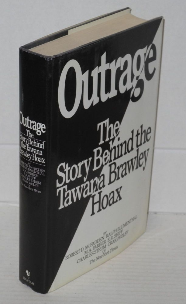 Outrage; the story behind the Tawana Brawley hoax. Robert D. McFadden, et. al.
