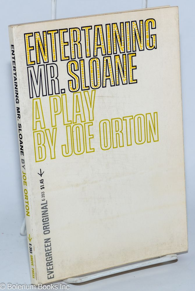 Entertaining Mr. Sloane. Joe Orton.
