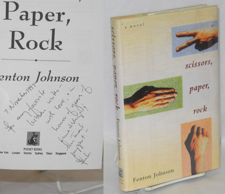 Scissors, paper, rock. Fenton Johnson.