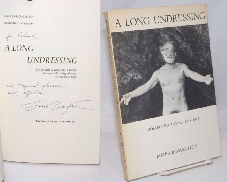 A long undressing; collected poems 1949-1969. James Broughton.