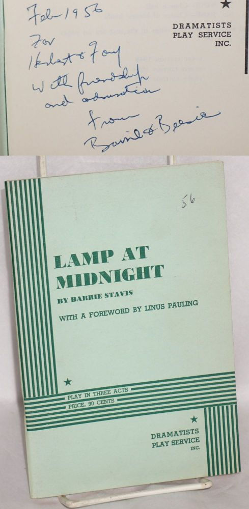 Lamp at midnight, play in three acts. With a foreword by Linus Pauling. Barrie Stavis.