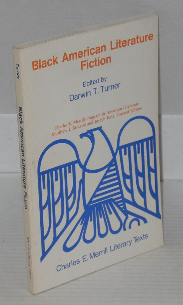 Black American literature; fiction. Darwin T. Turner, ed.