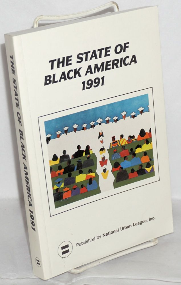 The state of Black America 1991. Janet Dewart, ed.