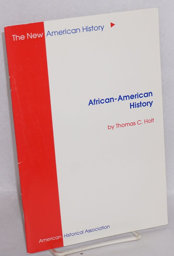 African-American history. Thomas C. Holt.