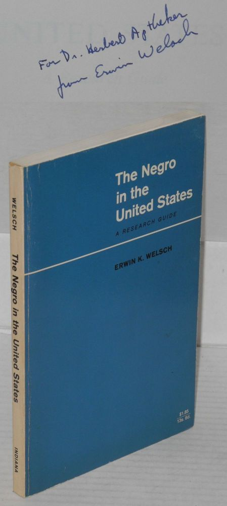 The Negro in the United States; a research guide. Erwin K. Welsch.