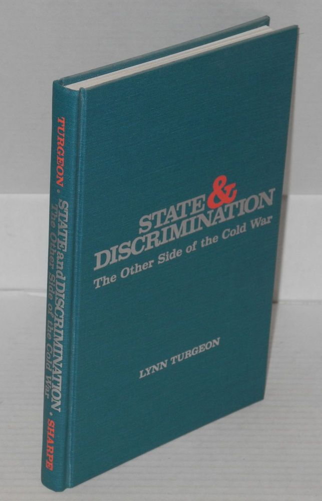 State & discrimination; the other side of the cold war. Lynn Turgeon.