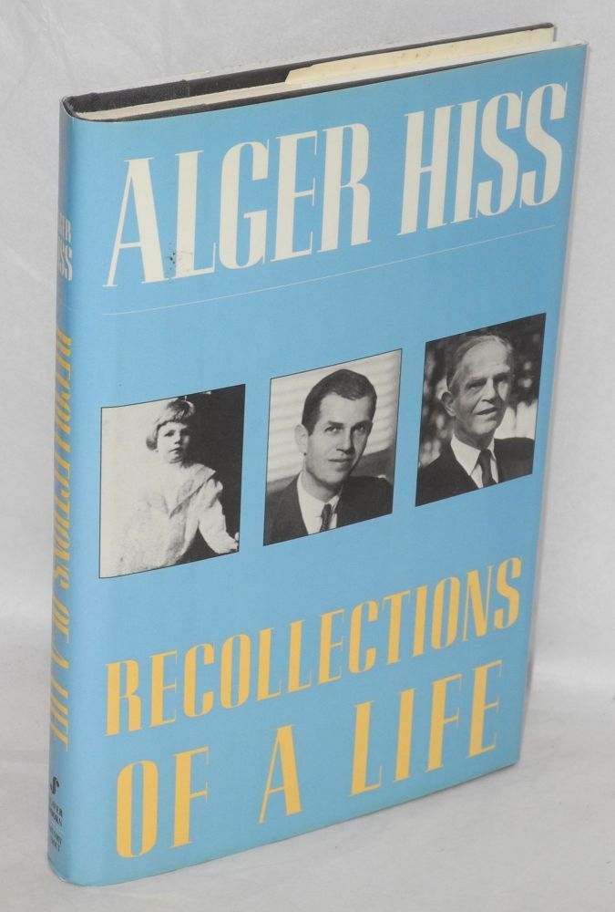 Recollections of a life. Alger Hiss.