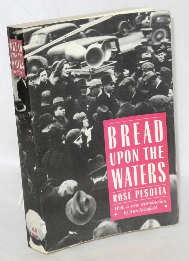 Bread upon the waters. Edited by John Nicholas Beffel, with a new introduction by Ann Schofield. Rose Pesotta.