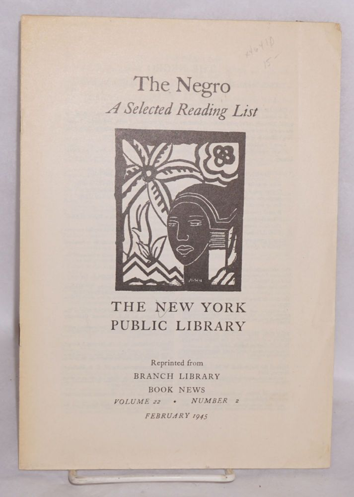The Negro; a selected reading list. New York Public Library.