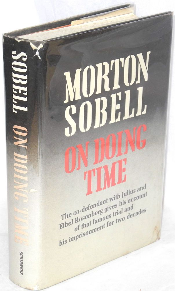 On doing time. Morton Sobell.