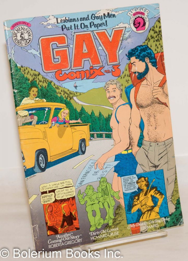 Gay comix; Lesbians and gay men put it on paper! #3. Howard Cruse, , Roberta Gregory, Lee Marrs.