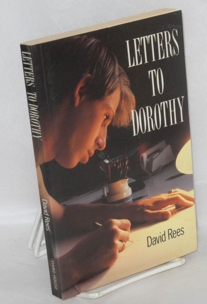 Letters to Dorothy. David Rees.