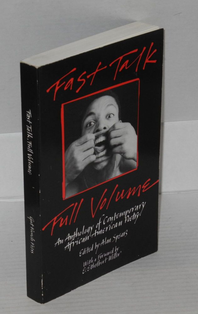 Fast talk, full volume. Alan Spears, ed.