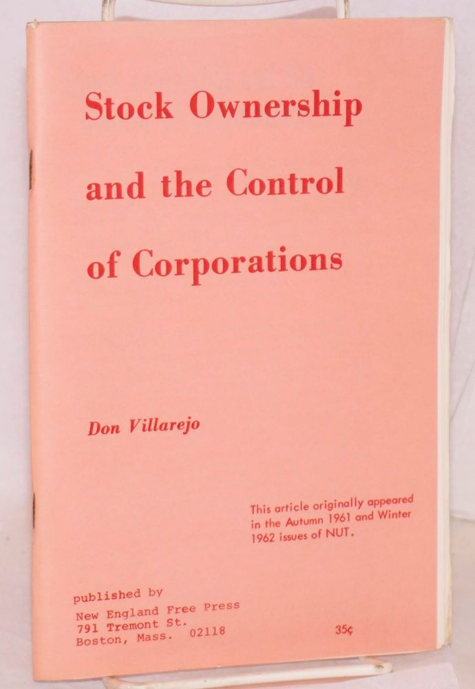 Stock ownership and the control of corporations. Don Villarejo.
