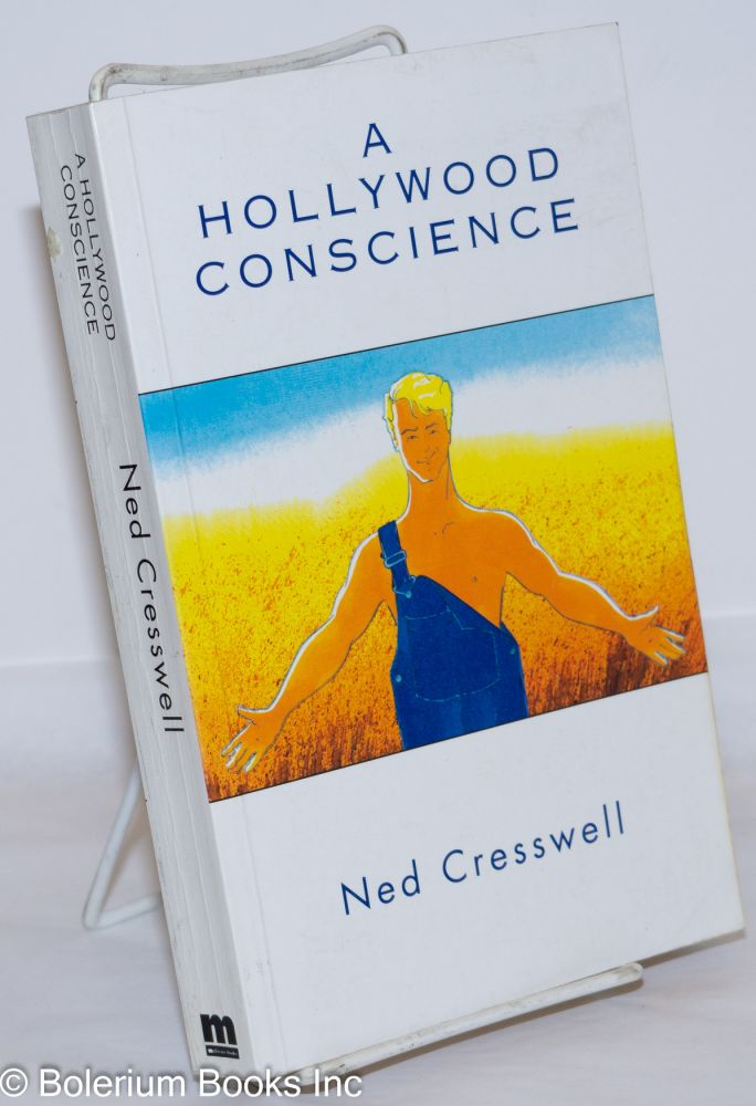 A Hollywood conscience. Ned Cresswell.