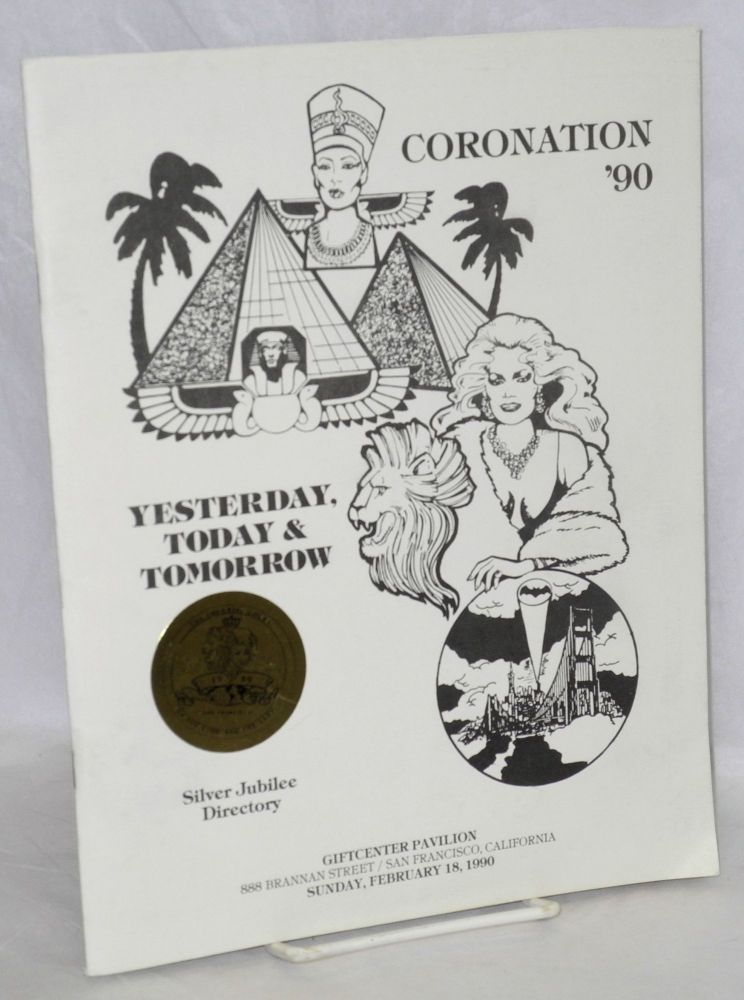 Coronation '90: yesterday, today & tomorrow Silver Jubilee Directory, Giftcenter Pavillion, Sunday, February 18, 1990