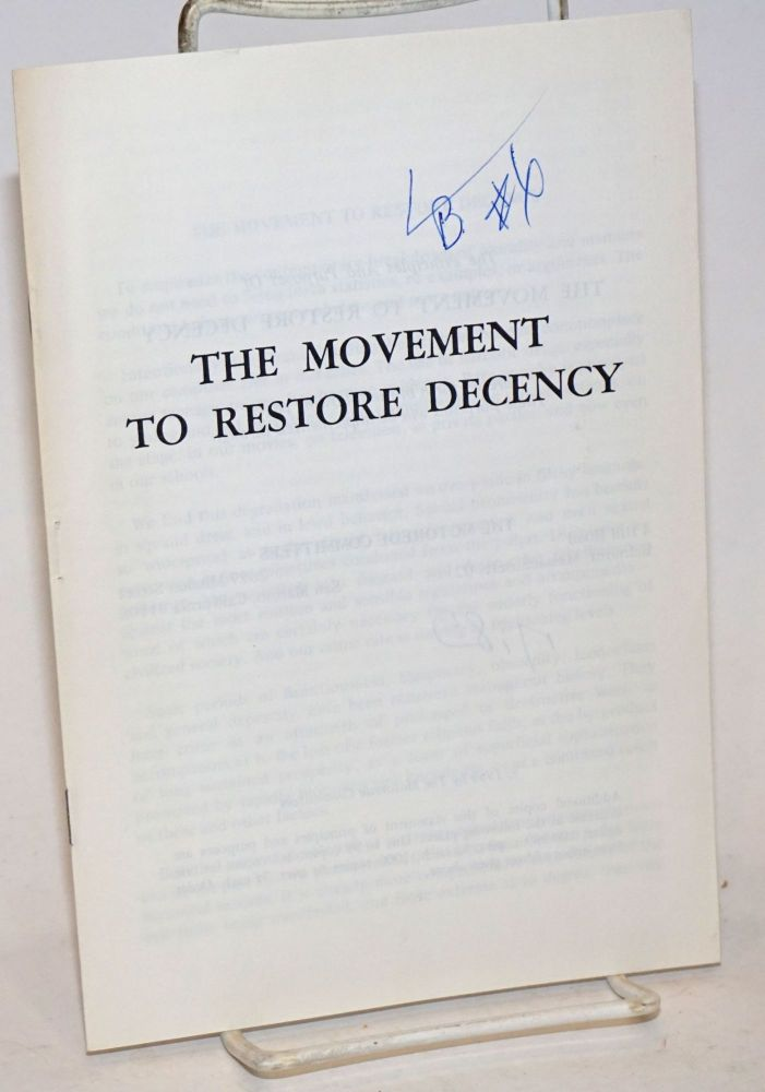The principles and purposes of the Movement to Restore Decency