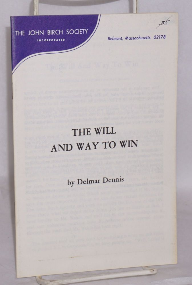The will and way to win. Delmar Dennis.