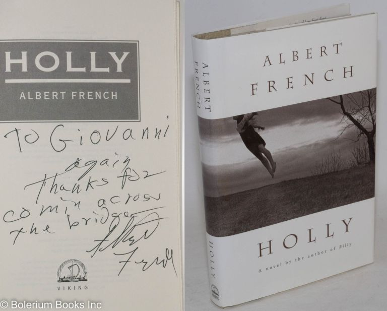 Holly. Albert French.