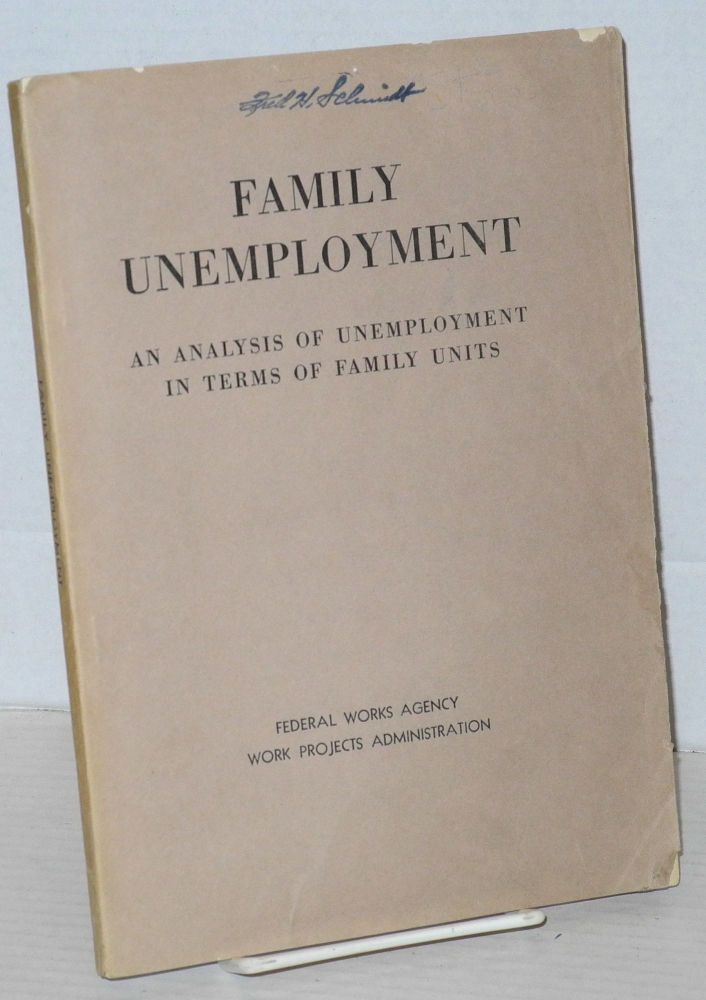 Family unemployment; an analysis of unemployment in terms of family units. Don D. Humphrey.