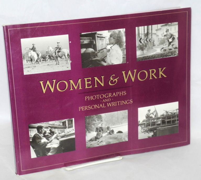 Women & work, photographs and personal writings. Text edited by Maureen R. Michelson, photographs edited by Michael R. Dressler & Maureen R. Michelson. Maureen R. Michelson, ed.