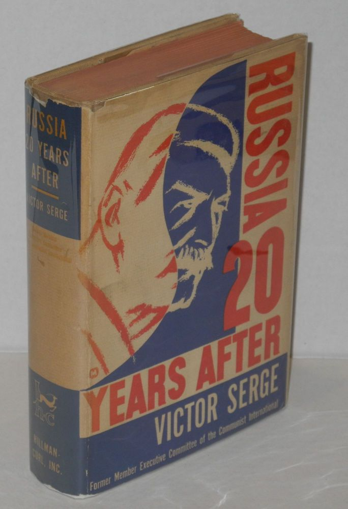 Russia, twenty years after. Translated by Max Shachtman. Victor Serge.