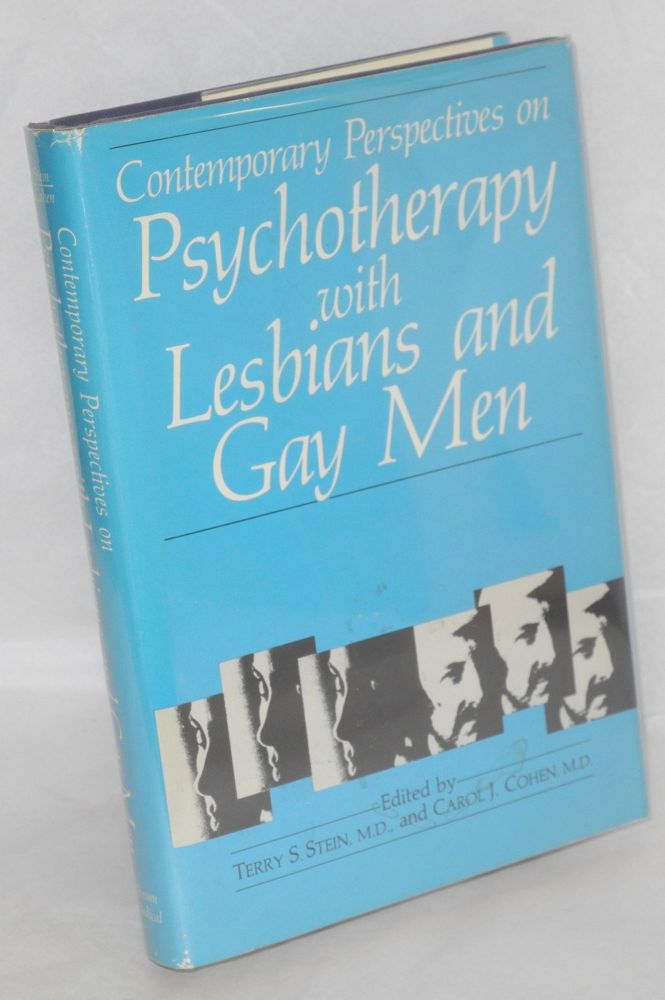 Contemporary perspectives on psychotherapy with lesbians and gay men. Terry S. Stein, carol J. Cohen.