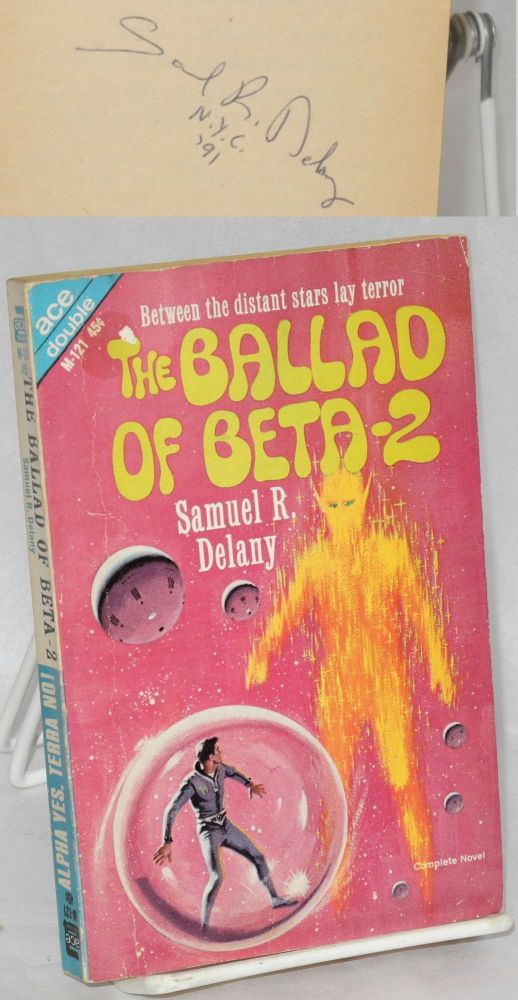 The ballad of Beta-2; bound together with Alpha Yes, Terra No! by Emil Petaja. Samuel R. Delany, Ed Valigursky.