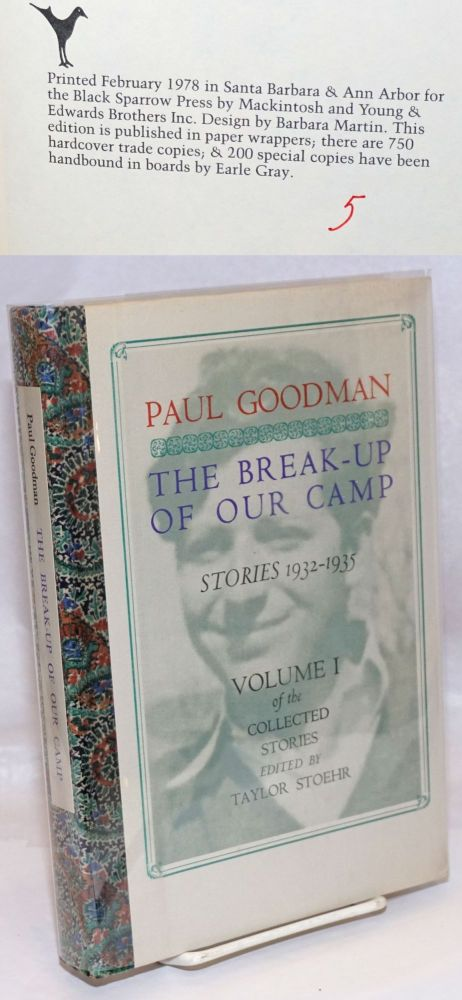 The break-up of our camp; stories 1932-1935. Edited by Taylor Stoehr. Paul Goodman.
