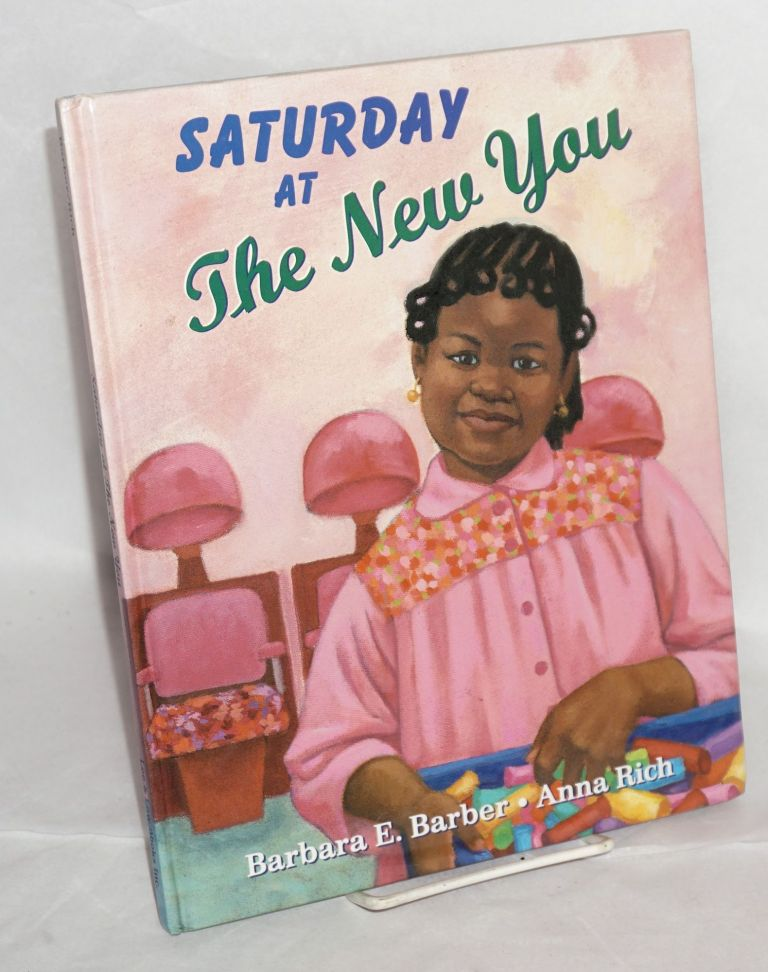 Saturday at the New You; ilustrated by Anna Rich. Barbara E. Barber.