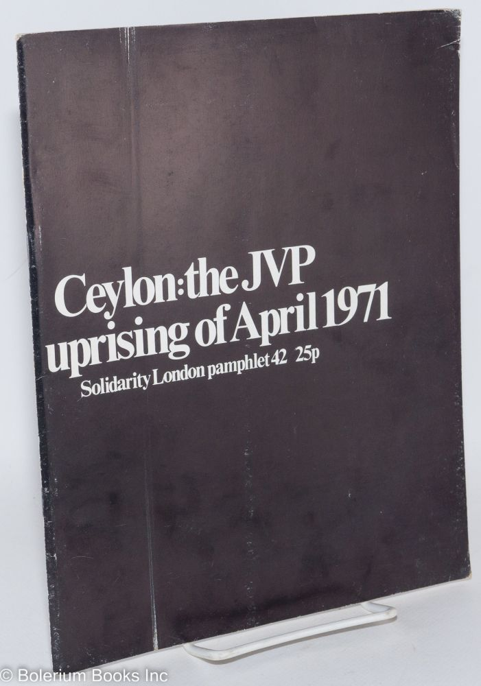 Ceylon: the JVP uprising of April 1971