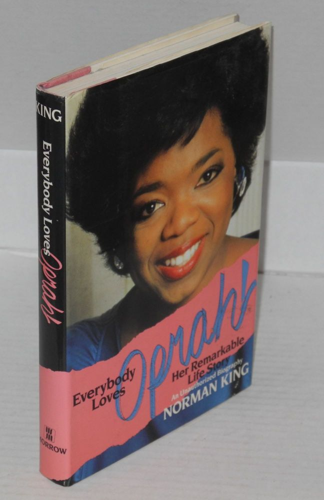 Everybody loves Oprah! Her remarkable life story. Norman King.