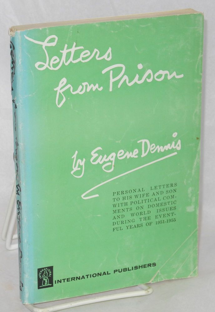 Letters from prison. Selected by Peggy Dennis. Eugene Dennis.