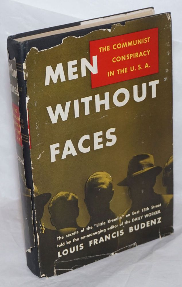 Men without faces; the communist conspiracy in the U.S.A. Louis Francis Budenz