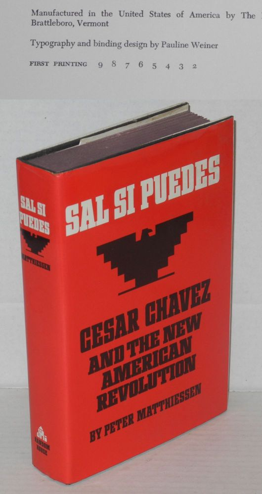 Sal si puedes; Cesar Chavez and the new American revolution. Peter Matthiessen.