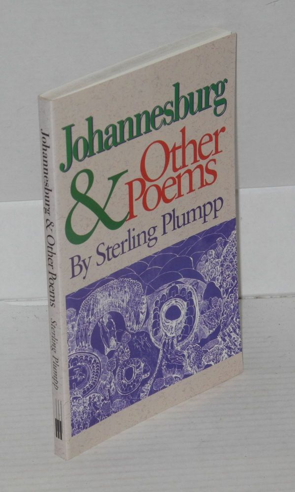 Johannesburg & other poems. Sterling Plumpp.