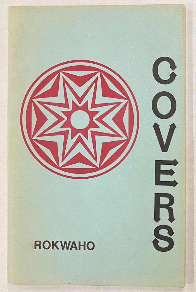 Covers and poems. Rokwaho.