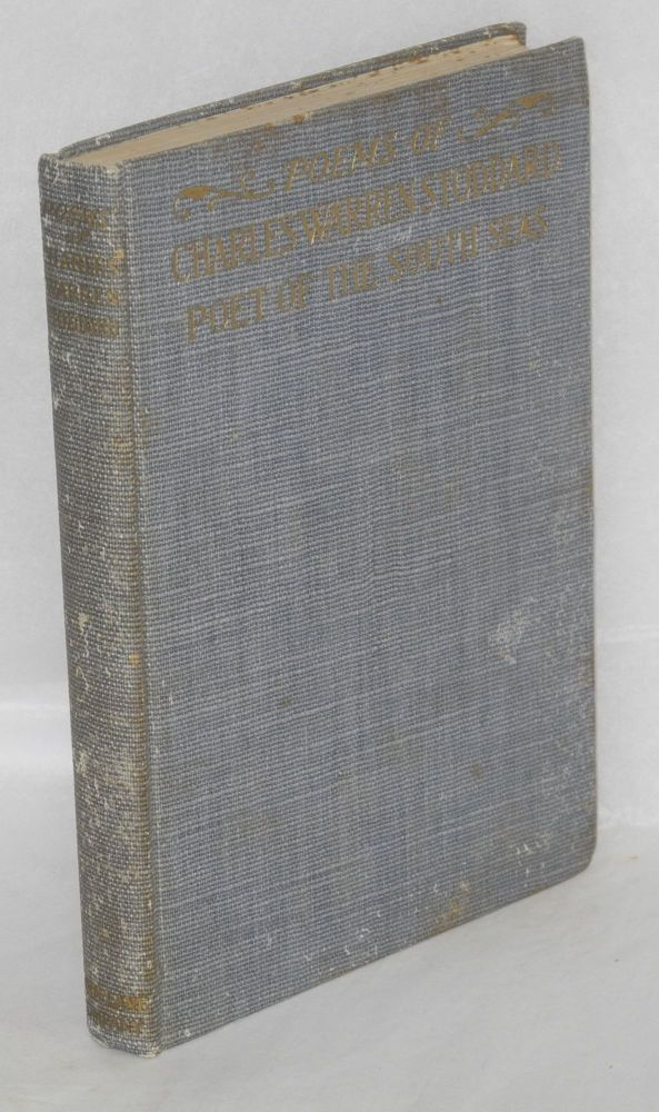 Poems; collected by Ina Coolbrith. Charles Warren Stoddard, Ina Coolbrith.