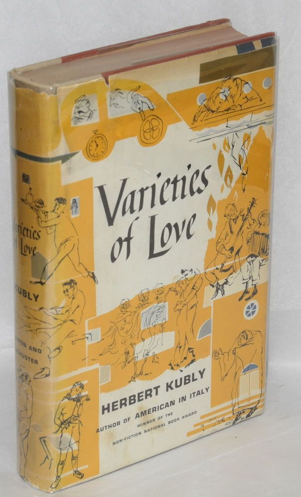 Varieties of love. Herbert Kubly.