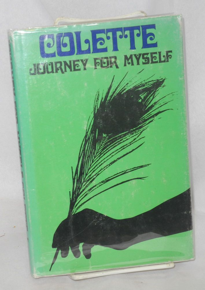 Journey for myself; selfish memories, translated from the French by David Le Vay. Colette.